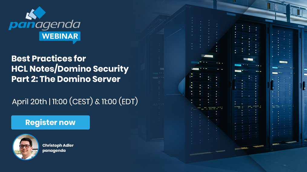 20210420_Best Practices for HCL NotesDomino Security Part 2 The Domino Server