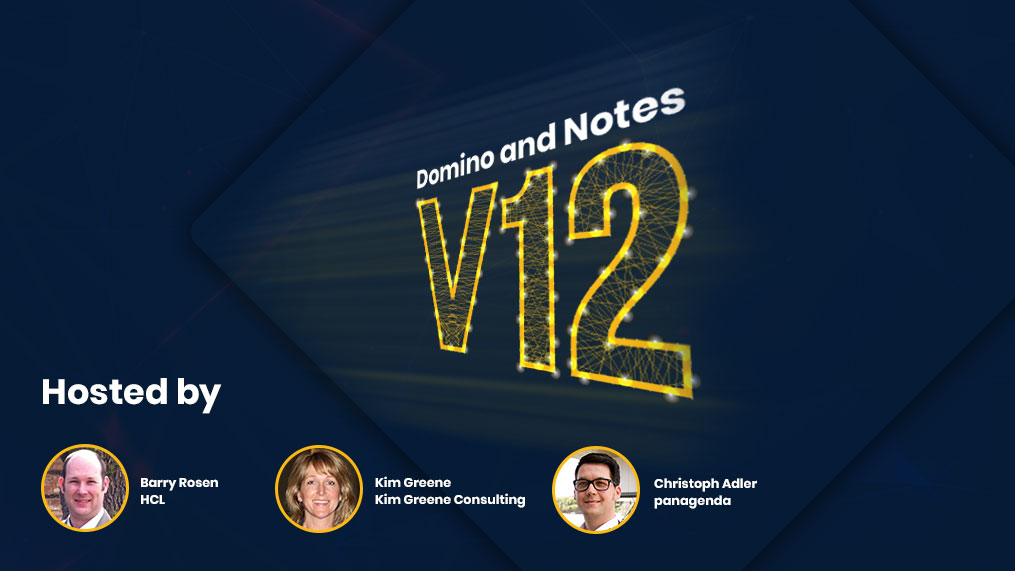Domino and Notes 12 is coming